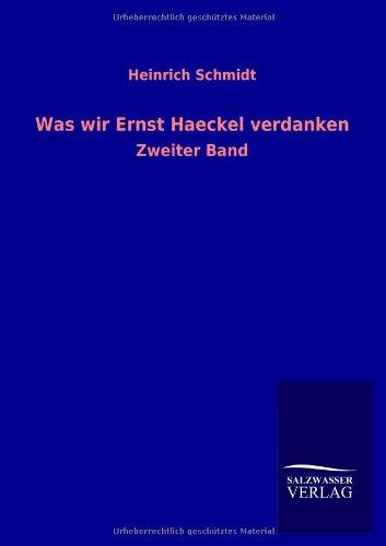 9783846033234: Was Wir Ernst Haeckel Verdanken