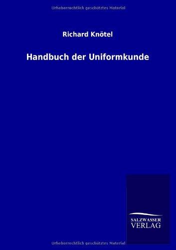 9783846033340: Handbuch Der Uniformkunde
