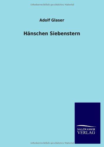 Hänschen Siebenstern: Adolf Glaser