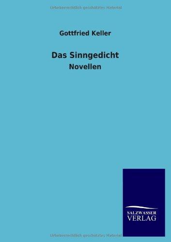 Das Sinngedicht: Gottfried Keller
