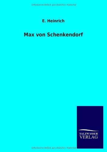 Max Von Schenkendorf: E. Heinrich