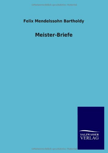9783846033876: Meister-Briefe (German Edition)