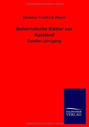 Belletristische Blätter aus Russland: Clemens Friedrich Meyer