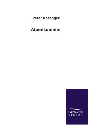 9783846035436: Alpensommer (German Edition)