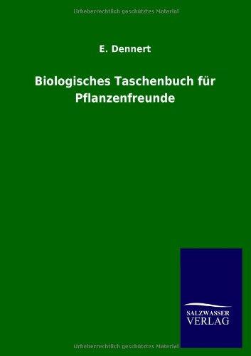 9783846035696: Biologisches Taschenbuch Fur Pflanzenfreunde (German Edition)