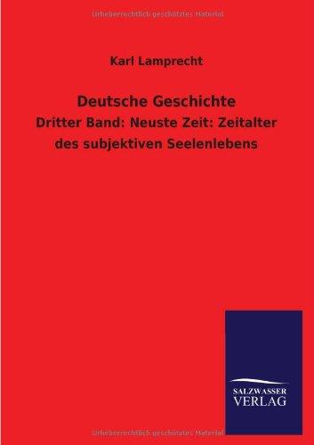 Deutsche Geschichte: Karl Lamprecht