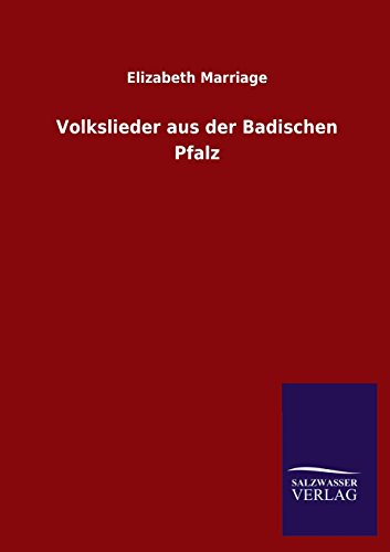 Volkslieder aus der Badischen Pfalz: Elizabeth Marriage