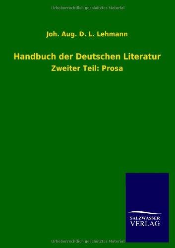 Handbuch der Deutschen Literatur: Joh. Aug. D. L. Lehmann