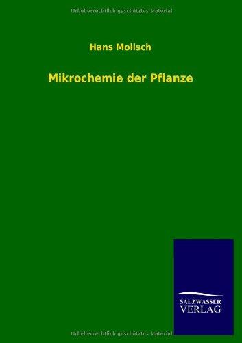 9783846037447: Mikrochemie Der Pflanze