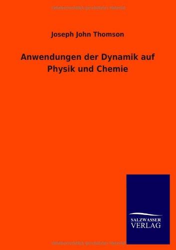 9783846038055: Anwendungen Der Dynamik Auf Physik Und Chemie