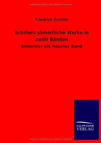 9783846038116: Schillers Sammtliche Werke in Zwolf Banden (German Edition)
