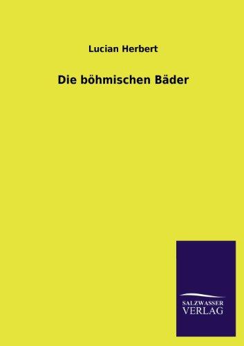 9783846038390: Die böhmischen Bäder (German Edition)