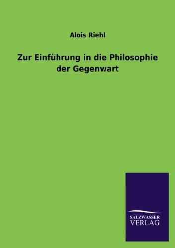 9783846038970: Zur Einfuhrung in Die Philosophie Der Gegenwart (German Edition)