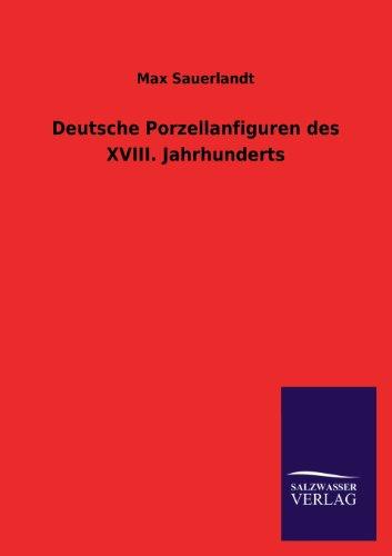 9783846039212: Deutsche Porzellanfiguren des XVIII. Jahrhunderts
