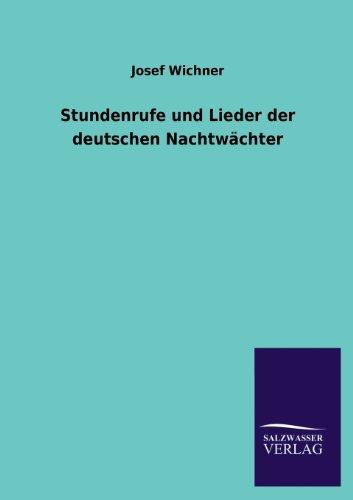 9783846039502: Stundenrufe und Lieder der deutschen Nachtwächter