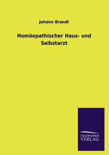 Homöopathischer Haus- und Selbstarzt: Johann Brandt