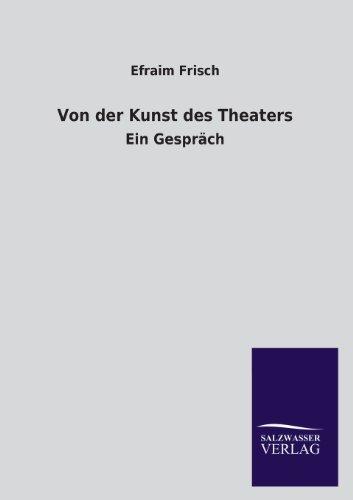9783846041833: Von Der Kunst Des Theaters