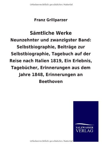 Sämtliche Werke: Franz Grillparzer