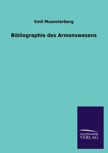 Bibliographie Des Armenswesens: Emil Muensterberg
