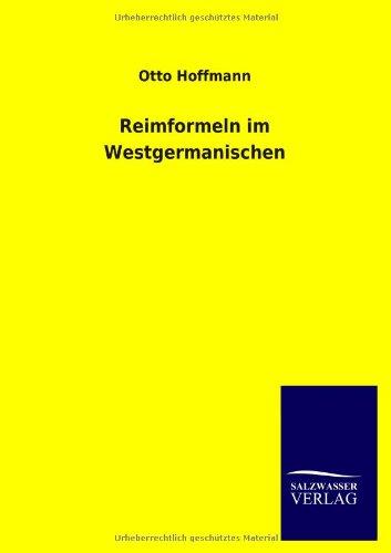 Reimformeln Im Westgermanischen: Otto Hoffmann
