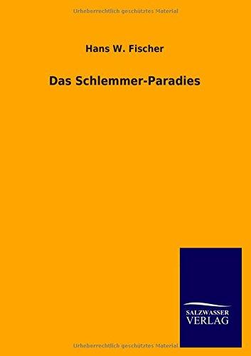 9783846046609: Das Schlemmer-Paradies