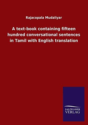 A text-book containing fifteen hundred conversational sentences: Mudaliyar, Rajacopala