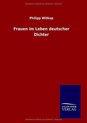 9783846060285: Frauen im Leben deutscher Dichter