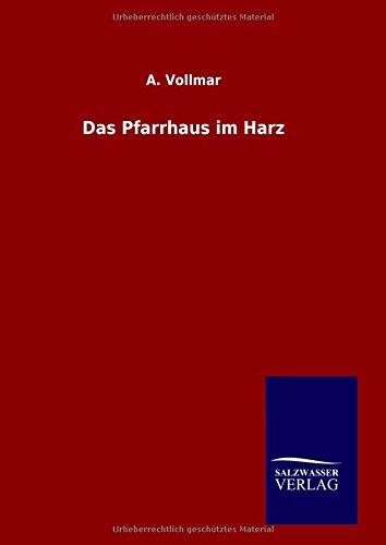 9783846061633: Das Pfarrhaus im Harz (German Edition)