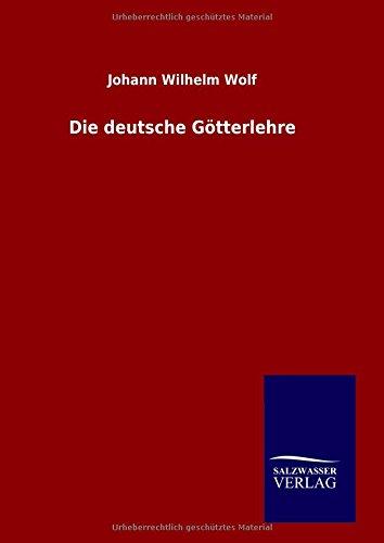 9783846063200: Die deutsche Götterlehre (German Edition)