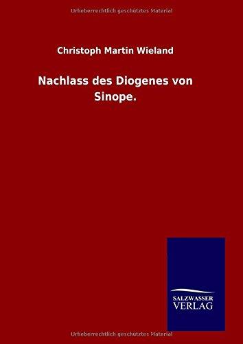 9783846063460: Nachlass des Diogenes von Sinope.