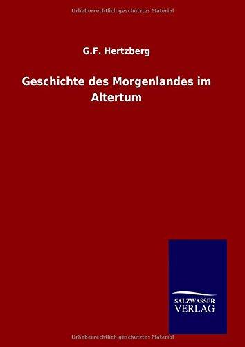9783846063514: Geschichte des Morgenlandes im Altertum