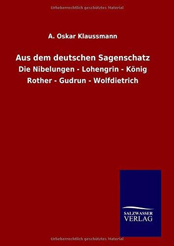 9783846063729: Aus dem deutschen Sagenschatz (German Edition)