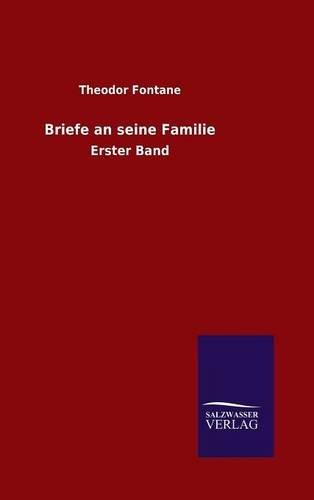 9783846065327: Briefe an seine Familie: Erster Band