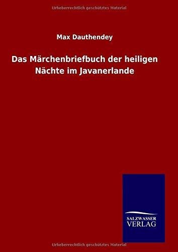 9783846065716: Das Märchenbriefbuch der heiligen Nächte im Javanerlande (German Edition)