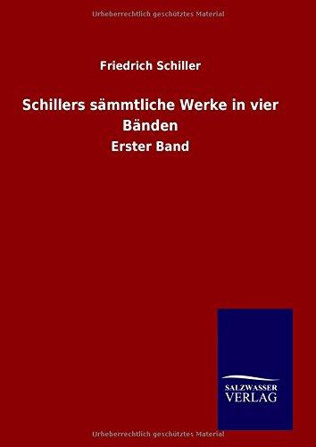 9783846070062: Schillers sämmtliche Werke in vier Bänden