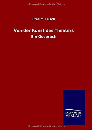 9783846072035: Von der Kunst des Theaters