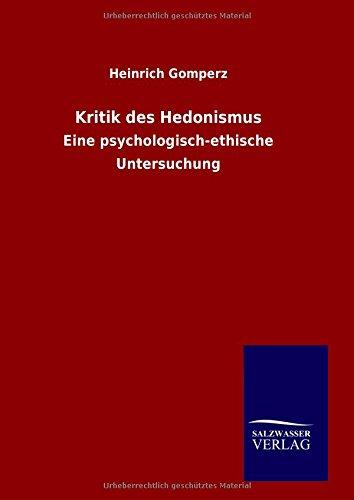 9783846072882: Kritik des Hedonismus