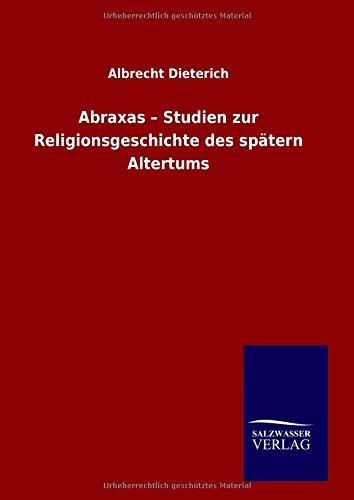 9783846074589: Abraxas - Studien zur Religionsgeschichte des spätern Altertums (German Edition)