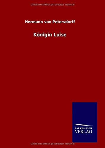 9783846074787: Königin Luise (German Edition)