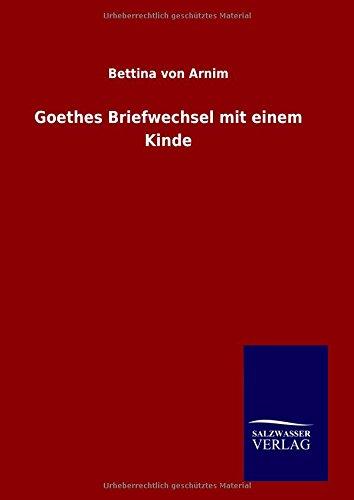 9783846075425: Goethes Briefwechsel mit einem Kinde