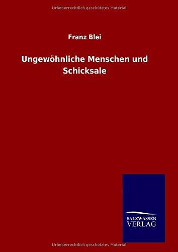 9783846076385: Ungewöhnliche Menschen und Schicksale (German Edition)