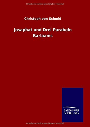 9783846077702: Josaphat und Drei Parabeln Barlaams (German Edition)