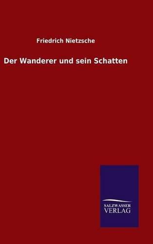 9783846080368: Der Wanderer und sein Schatten