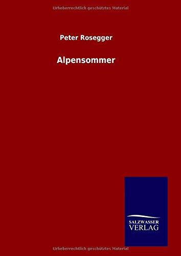 9783846082386: Alpensommer (German Edition)
