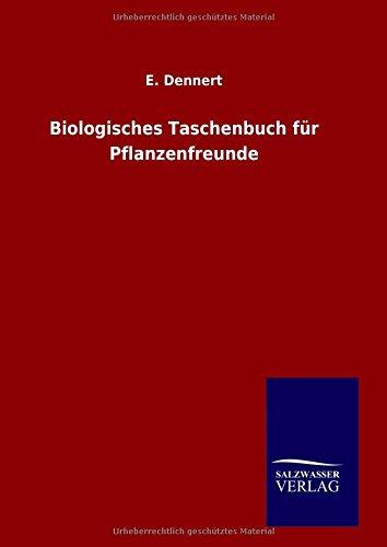 9783846082577: Biologisches Taschenbuch für Pflanzenfreunde (German Edition)