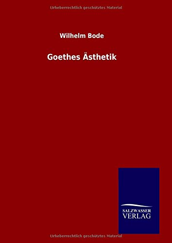 9783846082973: Goethes Ästhetik (German Edition)