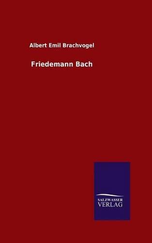9783846084472: Friedemann Bach (German Edition)