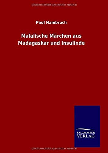 9783846084625: Malaiische Märchen aus Madagaskar und Insulinde