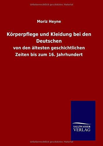 9783846086018: Körperpflege und Kleidung bei den Deutschen