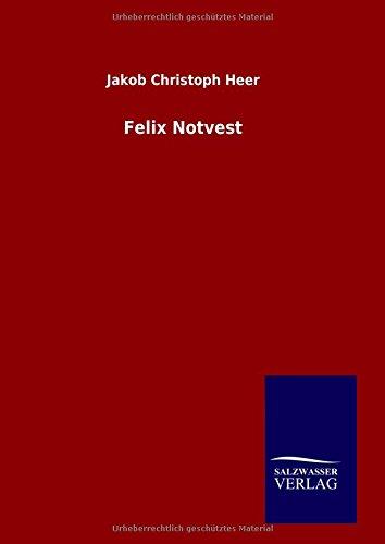 9783846086278: Felix Notvest (German Edition)